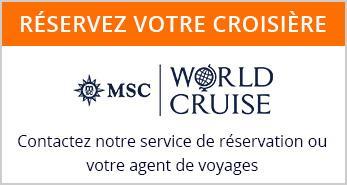 Réserver tour du monde msc 2021